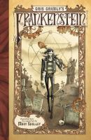 Cover image for Gris Grimly's Frankenstein, or, The modern Prometheus