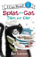 Cover image for Splat the Cat takes the cake