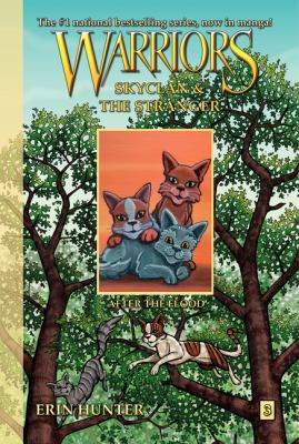 Cover image for Warriors. Skyclan & the stranger. 3, After the flood