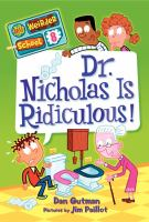 Cover image for Dr. Nicholas is ridiculous!