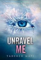 Cover image for Unravel me