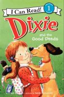 Cover image for Dixie and the good deeds