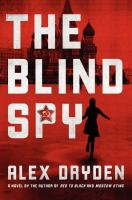 Cover image for The blind spy : a novel