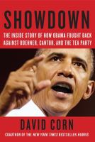 Cover image for Showdown : the inside story of how Obama fought back against Boehner, Cantor, and the Tea Party