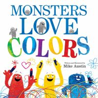 Cover image for Monsters love colors