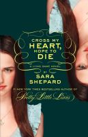 Cover image for Cross my heart, hope to die