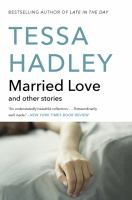 Cover image for Married love : and other stories
