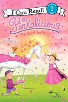 Cover image for Pinkalicious : the royal tea party