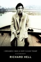 Cover image for I dreamed I was a very clean tramp : an autobiography