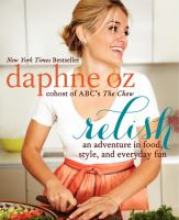 Cover image for Relish : an adventure in food, style, and everyday fun