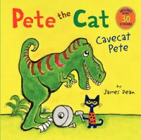 Cover image for Pete the Cat. Cavecat Pete