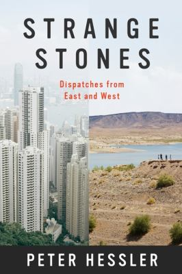 Cover image for Strange stones : dispatches from East and West