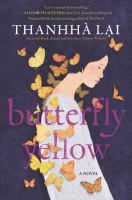 Cover image for Butterfly yellow : a novel