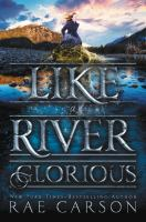 Cover image for Like a river glorious