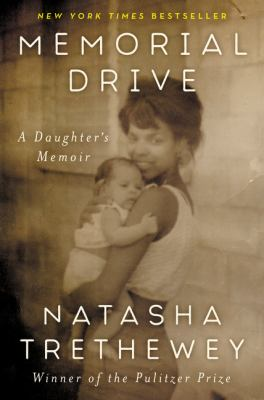 Cover image for Memorial Drive : a daughter's memoir