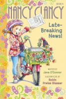 Cover image for Nancy Clancy, late-breaking news!