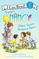 Cover image for Fancy Nancy super secret surprise party