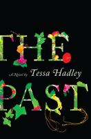 Cover image for The past : a novel
