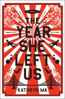 Cover image for The year she left us : a novel