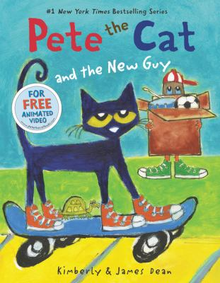 Cover image for Pete the Cat and the new guy