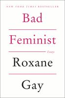 Cover image for Bad feminist : essays