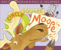 Cover image for Circle, square, Moose