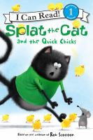 Cover image for Splat the Cat and the quick chicks
