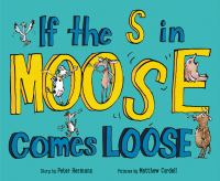 Cover image for If the s in moose comes loose