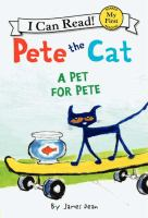 Cover image for Pete the Cat. A pet for Pete