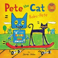 Cover image for Pete the Cat. Robo-Pete