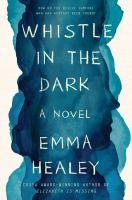 Cover image for Whistle in the dark : a novel