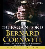 Cover image for The pagan lord : a novel