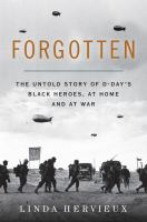 Cover image for Forgotten : the untold story of D-Day's Black heroes, at home and at war