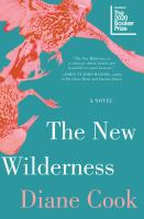 Cover image for The new wilderness : a novel