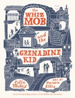 Cover image for The whiz mob and the grenadine kid