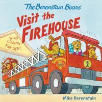 Cover image for The Berenstain Bears visit the firehouse