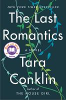 Cover image for The last romantics : a novel