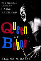 Cover image for Queen of bebop : the musical lives of Sarah Vaughan