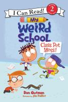 Cover image for Class pet mess!