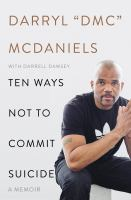 Cover image for Ten ways not to commit suicide : a memoir