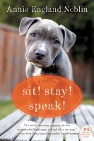 Cover image for Sit! Stay! Speak!