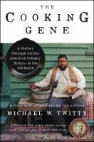 Cover image for The cooking gene : a journey through African American culinary history in the Old South