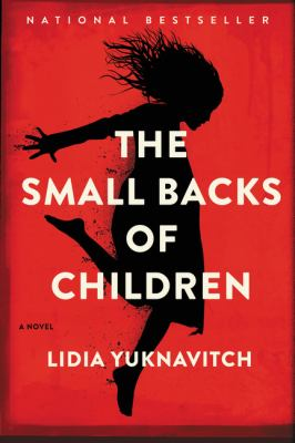 Cover image for The small backs of children : a novel
