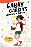 Cover image for Gabby Garcia's ultimate playbook