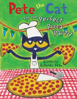 Cover image for Pete the cat and the perfect pizza party