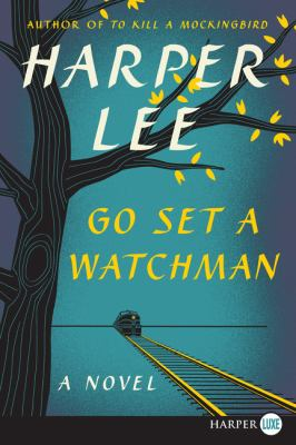 Cover image for Go set a watchman