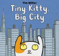 Cover image for Tiny kitty, big city