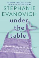 Cover image for Under the table : a novel