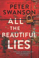 Cover image for All the beautiful lies : a novel