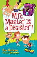 Cover image for Mrs. Master is a disaster!